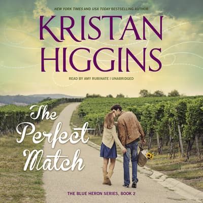 The Perfect Match by Kristan Higgins audiobook