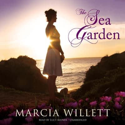 The Sea Garden by Marcia Willett audiobook