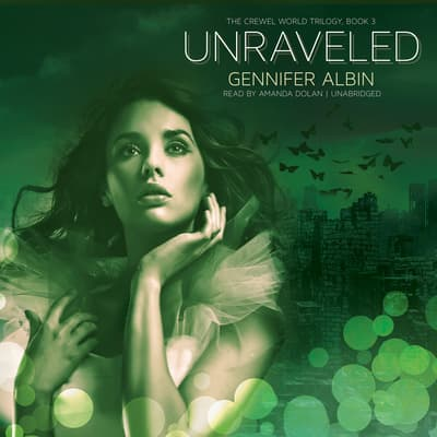 Unraveled by Gennifer Albin audiobook