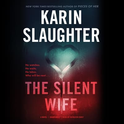 The Silent Wife by Karin Slaughter audiobook