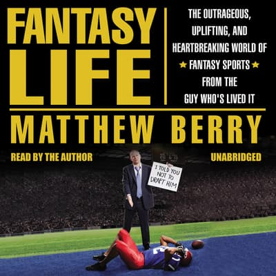 Fantasy Life by Matthew Berry audiobook