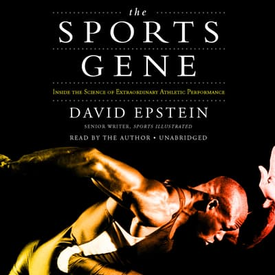 The Sports Gene by David Epstein audiobook