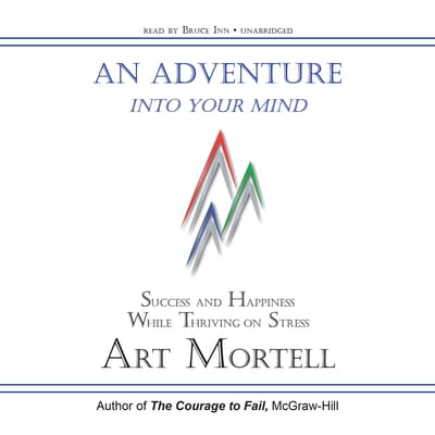An Adventure into Your Mind by Art Mortell audiobook