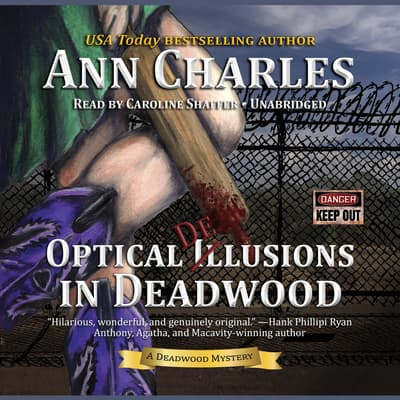 Optical Delusions in Deadwood by Ann Charles audiobook