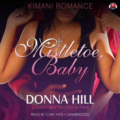 Mistletoe, Baby by Donna Hill audiobook
