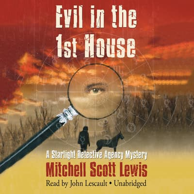 Evil in the 1st House by Mitchell Scott Lewis audiobook