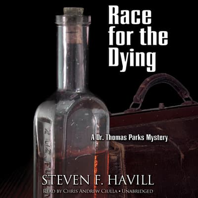 Race for the Dying by Steven F. Havill audiobook