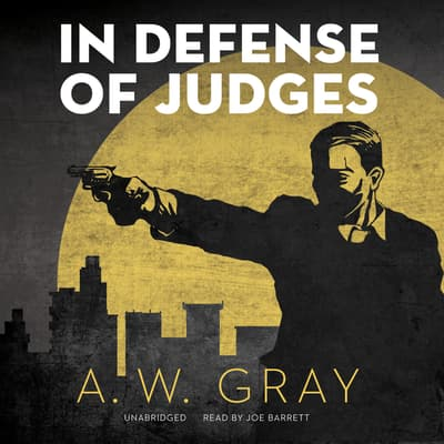 In Defense of Judges by A. W. Gray audiobook