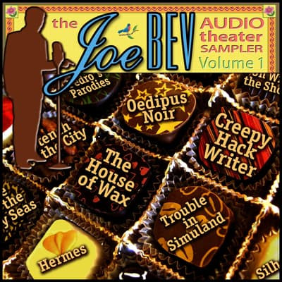 A Joe Bev Audio Theater Sampler, Vol. 1 by Joe Bevilacqua audiobook