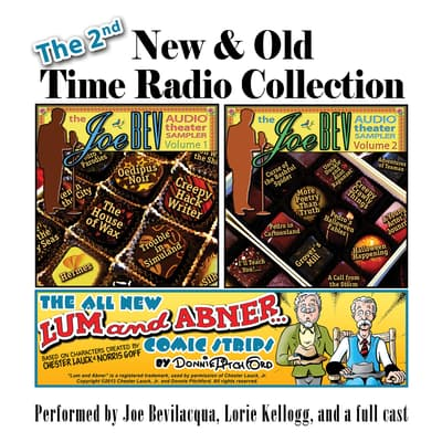The 2nd New & Old Time Radio Collection by Joe Bevilacqua audiobook