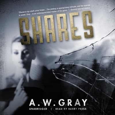 Shares by A. W. Gray audiobook