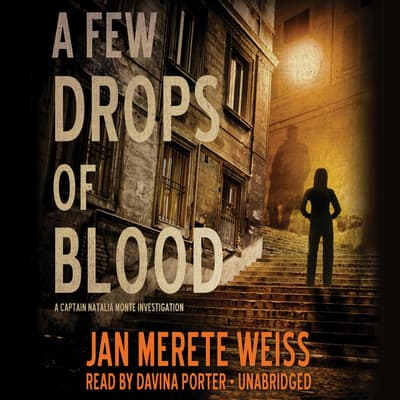 A Few Drops of Blood by Jan Merete Weiss audiobook