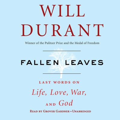 Fallen Leaves by Will Durant audiobook