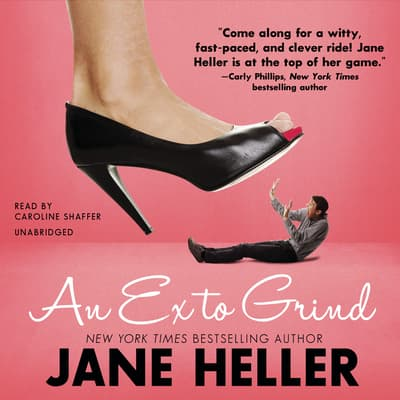 An Ex to Grind by Jane Heller audiobook