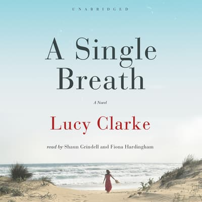 A Single Breath by Lucy Clarke audiobook