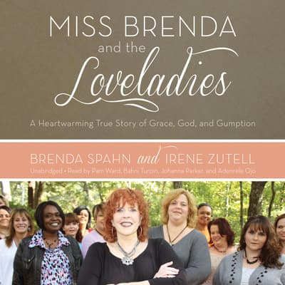 Miss Brenda and the Loveladies by Brenda Spahn audiobook
