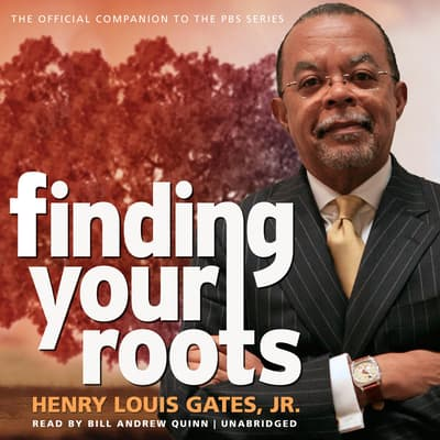 Finding Your Roots by Henry Louis Gates audiobook