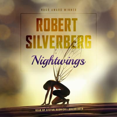 Nightwings by Robert Silverberg audiobook