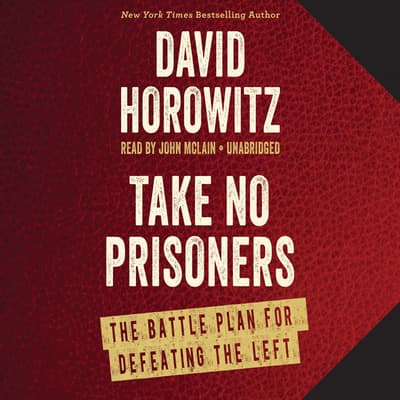 Take No Prisoners by David Horowitz audiobook