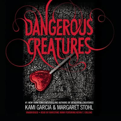 Dangerous Creatures by Kami Garcia audiobook