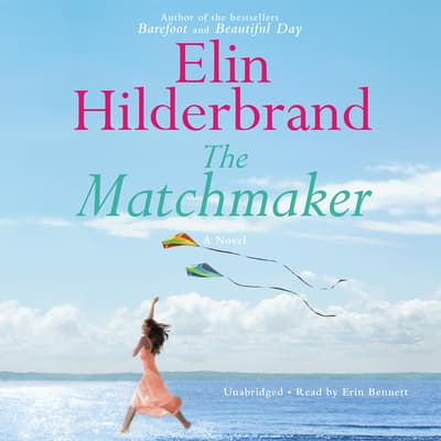 The Matchmaker by Elin Hilderbrand audiobook