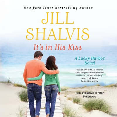 It's in His Kiss by Jill Shalvis audiobook