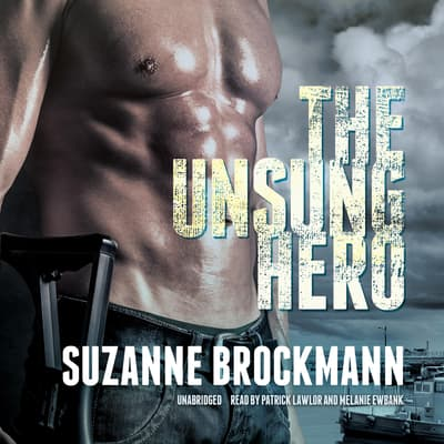 The Unsung Hero by Suzanne Brockmann audiobook