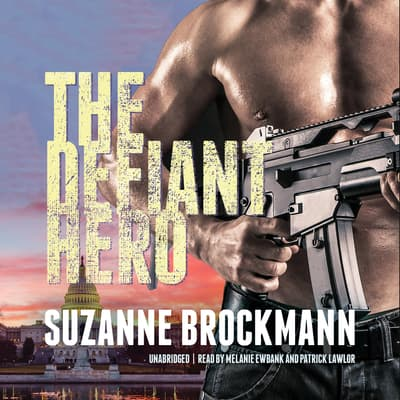 The Defiant Hero by Suzanne Brockmann audiobook