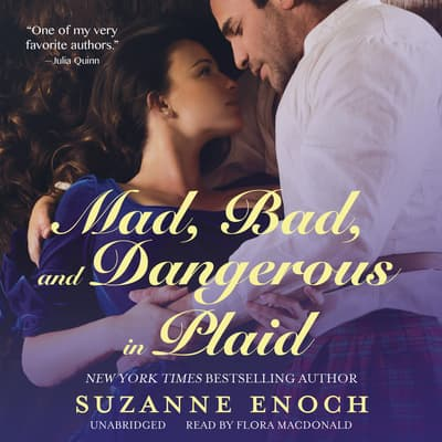 Mad, Bad, and Dangerous in Plaid by Suzanne Enoch audiobook
