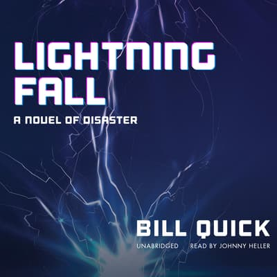 Lightning Fall by Bill Quick audiobook
