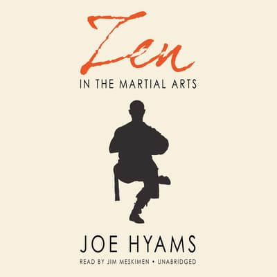 Zen in the Martial Arts by Joe Hyams audiobook