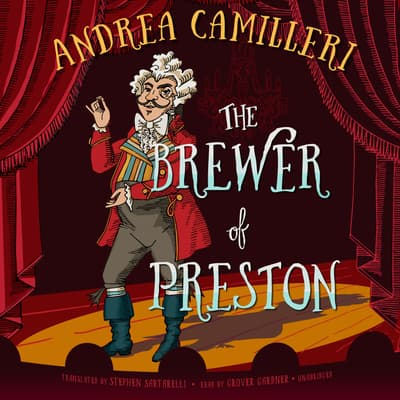 The Brewer of Preston by Andrea Camilleri audiobook