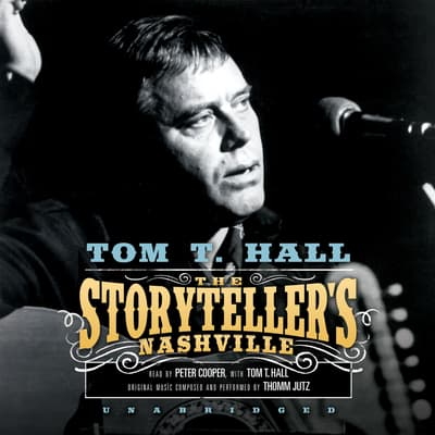 The Storyteller's Nashville by Tom T. Hall audiobook