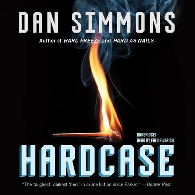 Hardcase by Dan Simmons audiobook