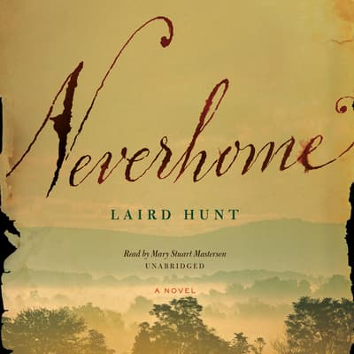 Neverhome by Laird Hunt audiobook