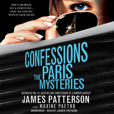 Confessions: The Paris Mysteries by James Patterson audiobook
