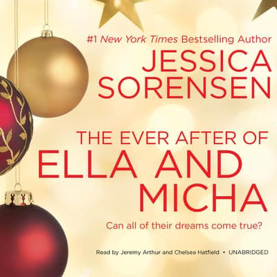 The Ever After of Ella and Micha by Jessica Sorensen audiobook