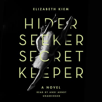 Hider, Seeker, Secret Keeper by Elizabeth Kiem audiobook