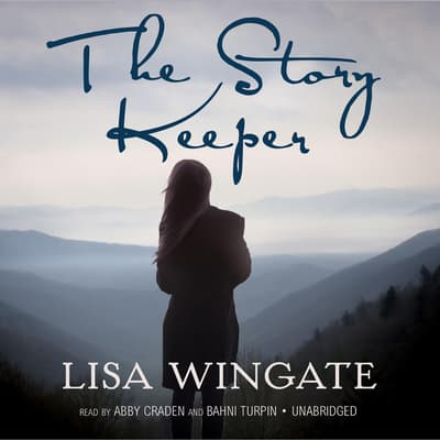 The Story Keeper by Lisa Wingate audiobook