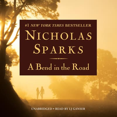 A Bend in the Road by Nicholas Sparks audiobook