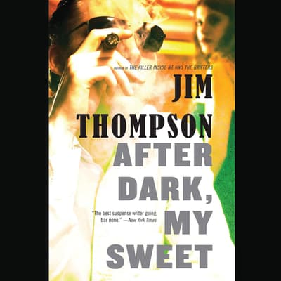 After Dark, My Sweet by Jim Thompson audiobook