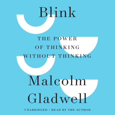 Blink by Malcolm Gladwell audiobook