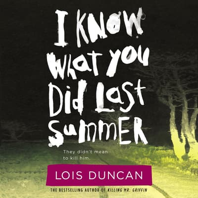 I Know What You Did Last Summer by Lois Duncan audiobook