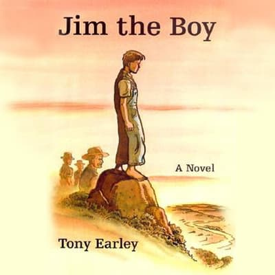 Jim the Boy by Tony Earley audiobook