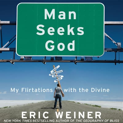 Man Seeks God by Eric Weiner audiobook