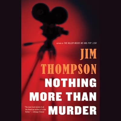Nothing More than Murder by Jim Thompson audiobook