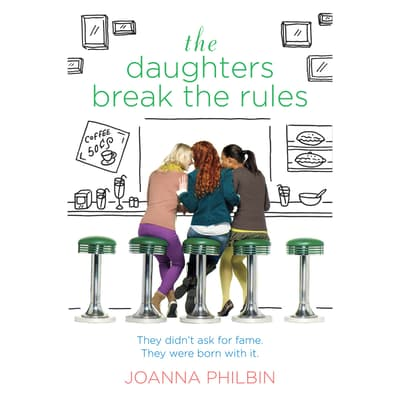 The Daughters Break the Rules by Joanna Philbin audiobook