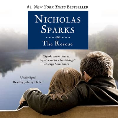 The Rescue by Nicholas Sparks audiobook