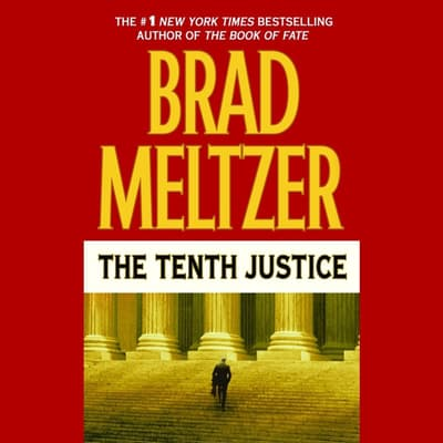 The Tenth Justice by Brad Meltzer audiobook