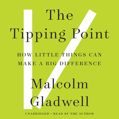 The Tipping Point by Malcolm Gladwell audiobook